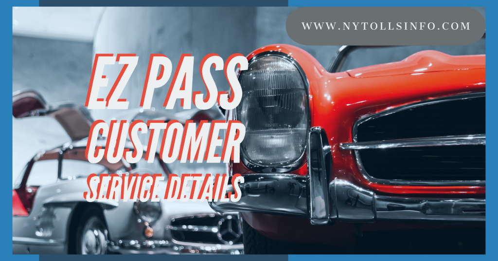 EZ Pass Customer Service Details