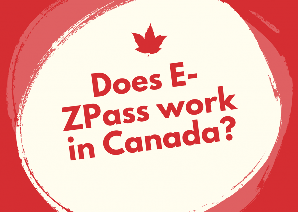 Does E-ZPass work in Canada?