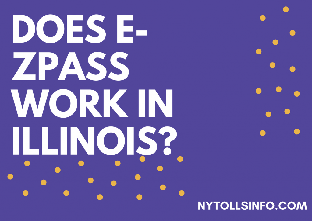 Does E-ZPass work in Illinois?