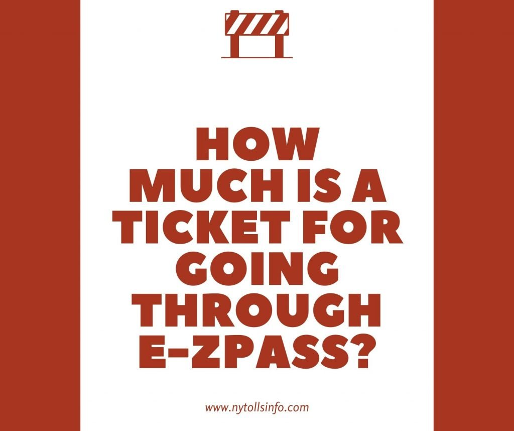 How much is a ticket for going through E-ZPass